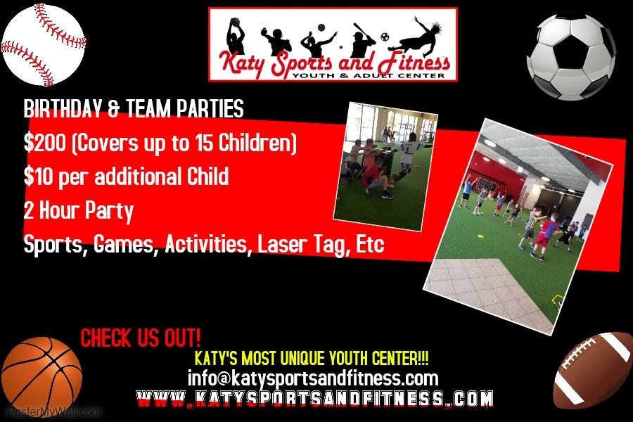 Birthday Parties KATY SPORTS AND FITNESS